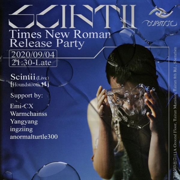 深圳 | Scintii 'Times New Roman' Release Party