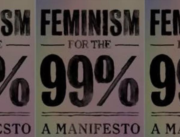 """为什么我们需要""""99%的女性主义"""""""