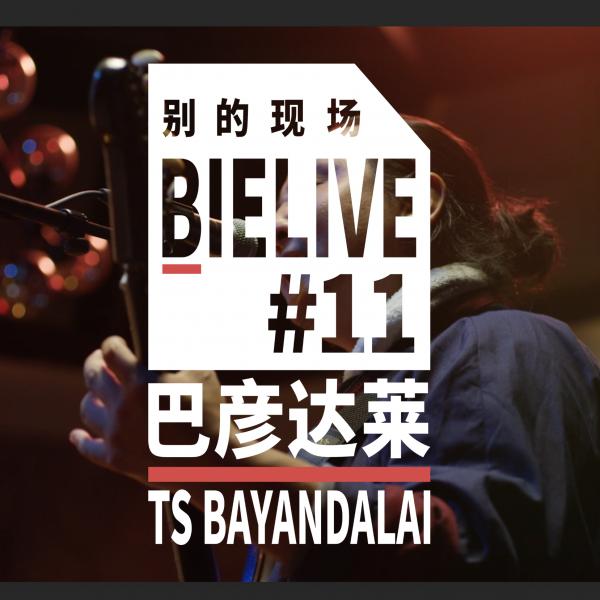BIELIVE #11: Ts Bayandalai