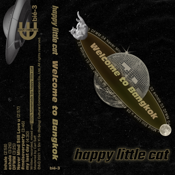 [bié-3] happy little cat - Welcome To Bangkok